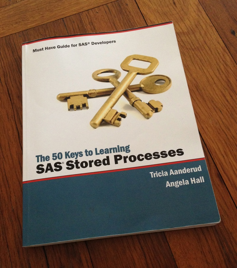 New Book: The 50 Keys to Learning SAS Stored Processes